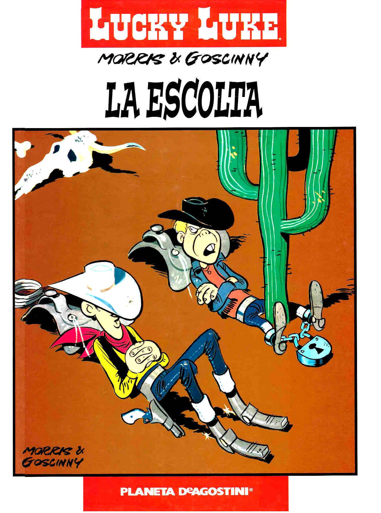 La Escolta (Lucky Luke, #28)  by  Morris