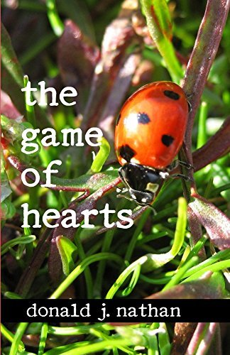 The Game of Hearts  by  Donald J Nathan