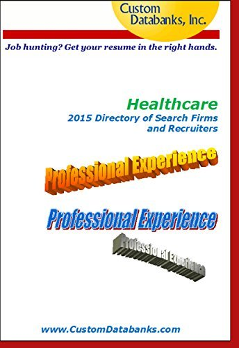 Healthcare 2015 Directory of Search Firms and Recruiters  by  Jane Lockshin