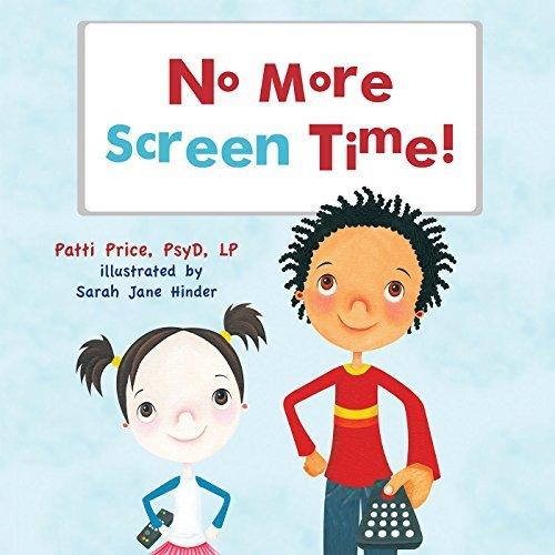 No More Screen Time Patti Price