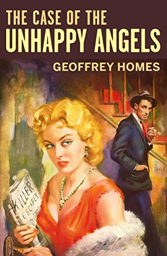 The Case of the Unhappy Angels  by  Geoffrey Homes