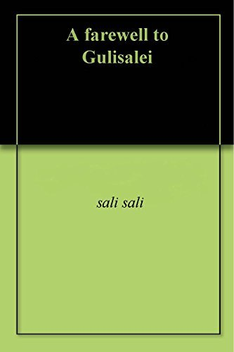 A farewell to Gulisalei sali sali