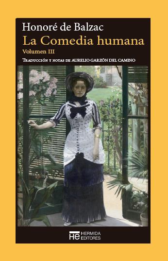 La Comedia humana. Volumen III: Escenas de la vida privada. (Vol. #3).  by  Honoré de Balzac