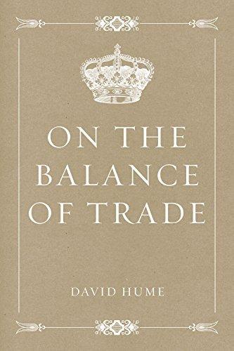 On the Balance of Trade David Hume