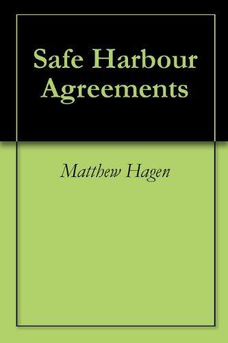 Safe Harbour Agreements  by  Matthew Hagen