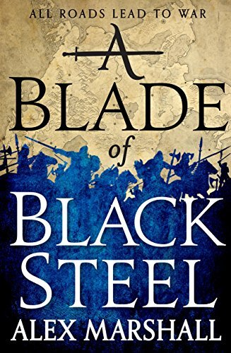 A Blade of Black Steel: Book Two of the Crimson Empire Alex Marshall