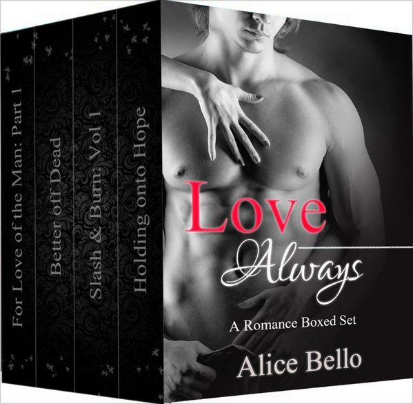 Love Always: Romance Boxed Set  by  Alice Bello