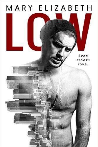 Low (Low, #1)  by  Mary  Elizabeth