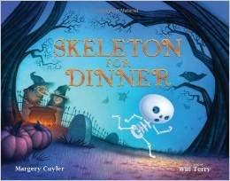 Skeleton For Dinner Margery Cuyler