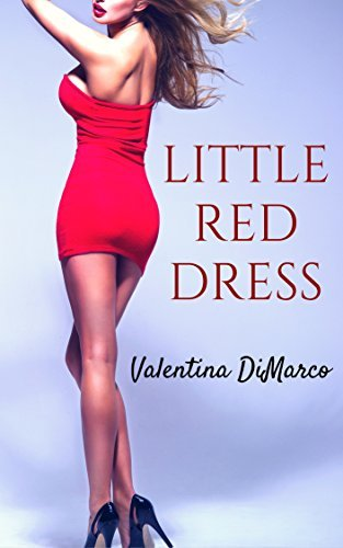 Little Red Dress: A Bimbofication Story Valentina DiMarco