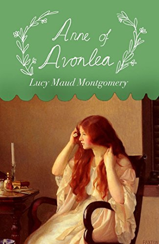 Anne of Avonlea - Annotated (Original 1909 Edition)  by  L.M. Montgomery