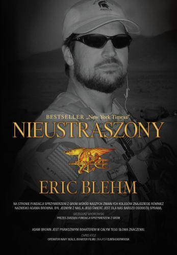 Nieustraszony Eric Blehm