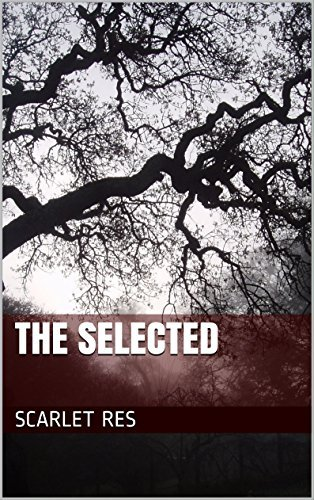 The Selected  by  Scarlet Res