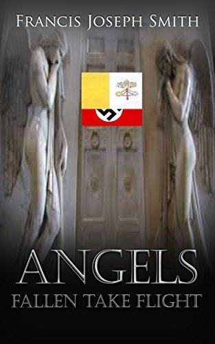 Angels Fallen Take Flight (The James Dieter Series, Book 2)  by  Francis Joseph Smith