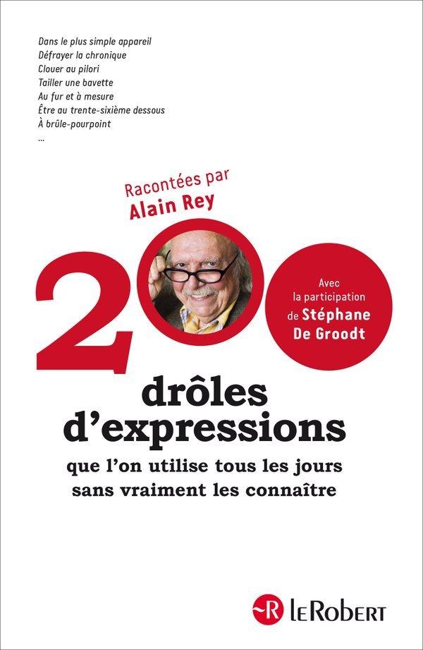 200 drôles dexpressions  by  Alain Rey