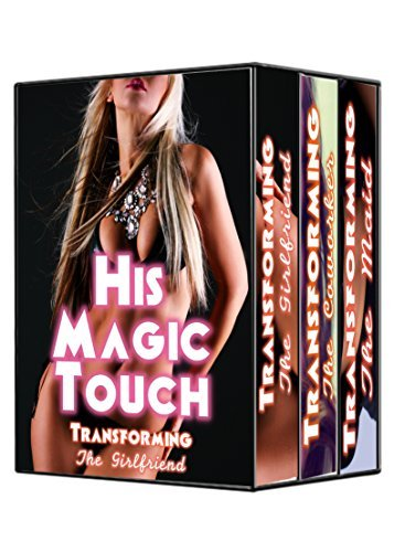 His Magic Touch: The Complete Series: Olga Devereux