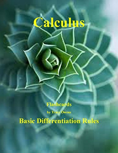 Calculus Flashcards: Basic Differentiation Rules Tracy Owens