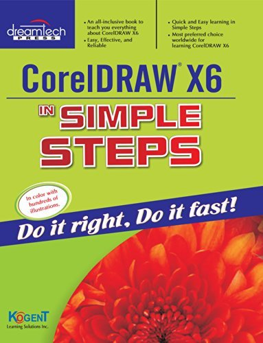 Coreldraw X6 in Simple Steps  by  Kogent Learning Solutions Inc.