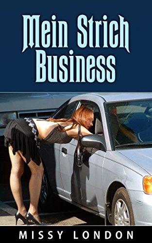 Mein Strich Business  by  Missy London