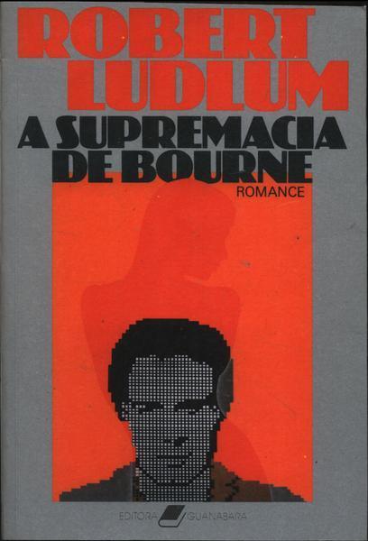 A Supremacia Bourne Robert Ludlum