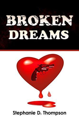 Broken Dreams (Broken Dreams Series Book 1) Stephanie Thompson