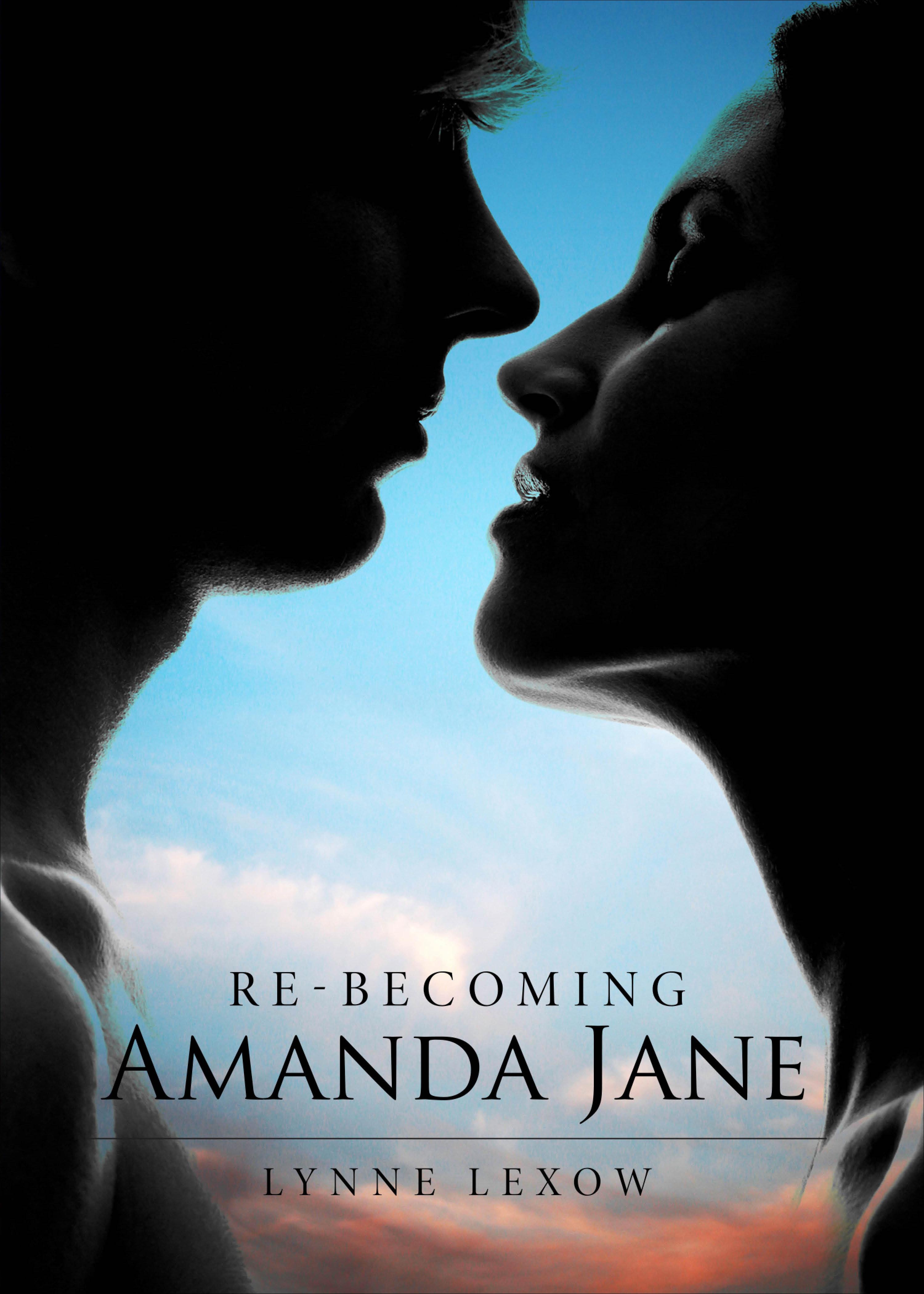 Re-Becoming Amanda Jane  by  Lynne Lexow