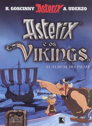 Asterix e os Vikings - O Álbum do Filme René Goscinny