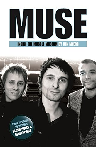 Muse - Inside The Muscle Machine Benjamin Myers