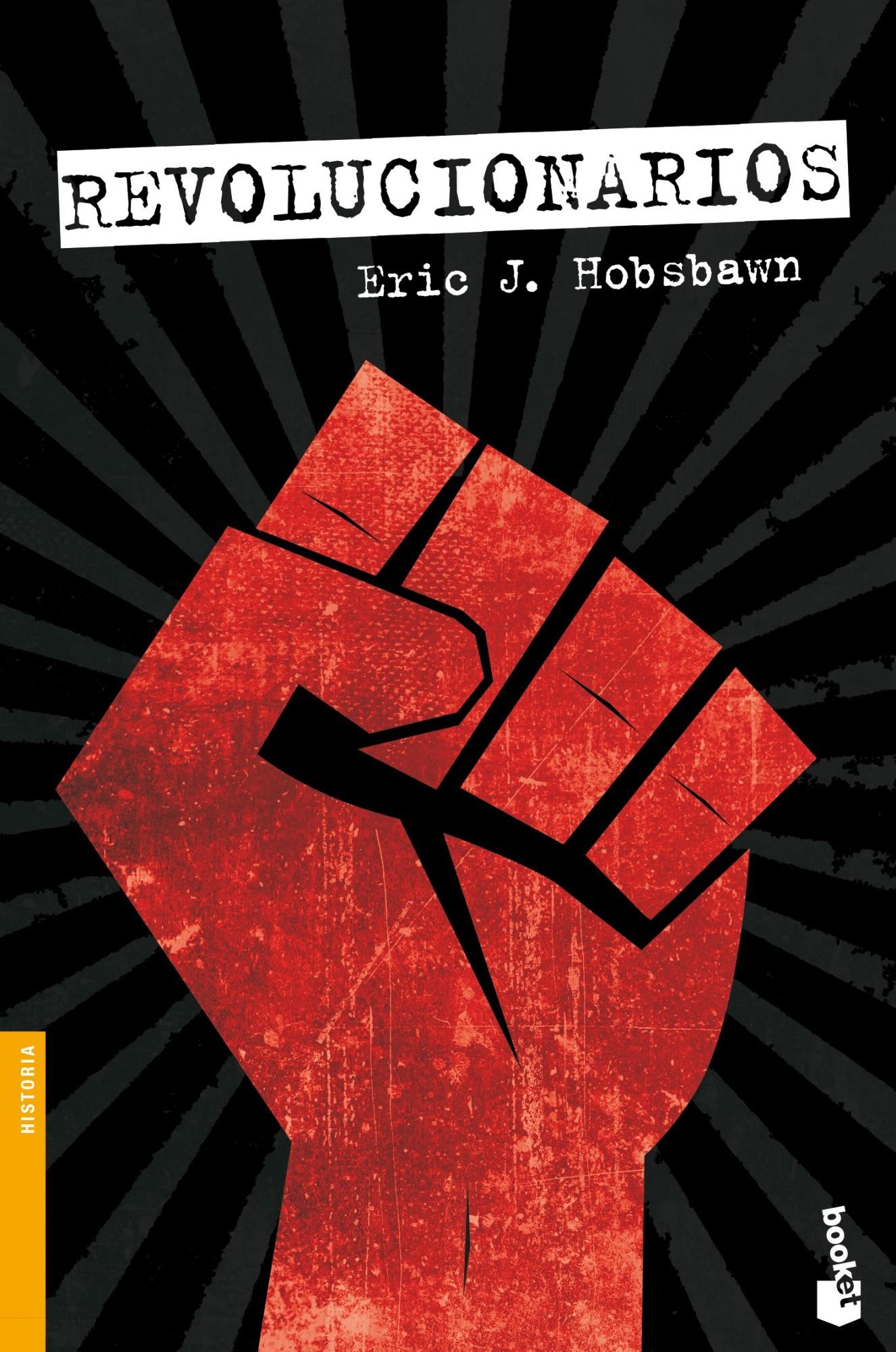 Revolucionarios Eric Hobsbawm