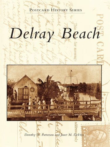 Delray Beach (Postcard History Series)  by  Dorothy Patterson