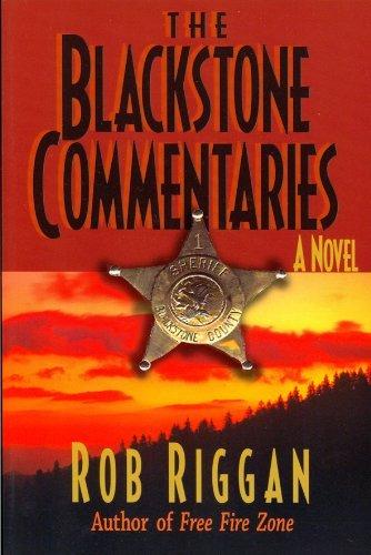 Blackstone Commentaries, The Rob Riggan