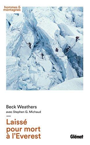Laissé pour mort à lEverest  by  Beck Weathers