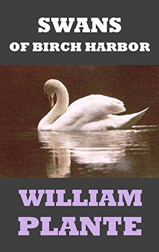 SWANS OF BIRCH HARBOR  by  William Plante