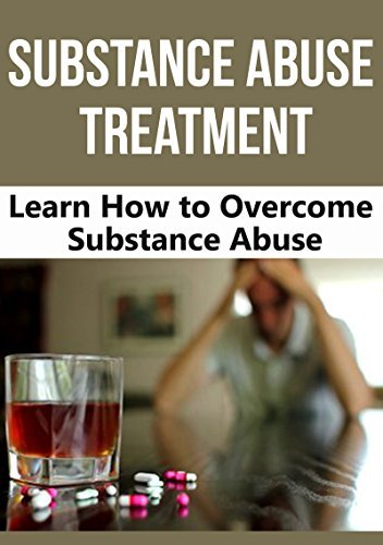 SUBSTANCE ABUSE: ADDICTION: Overcome Substance Abuse (Alcoholics Anonymous Drug Addiction Narcotics Anonymous) (Tobacco Rehab Recovery)  by  Laura Boyle