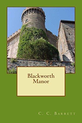 Blackworth Manor  by  C. C. Barrett