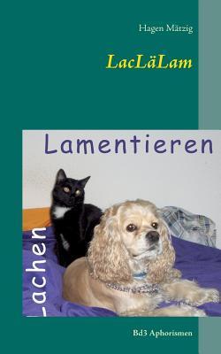 LacLäLam: Bd3 Aphorismen Hagen Mätzig