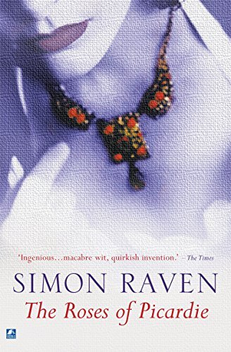 The Roses of Picardie  by  Simon Raven