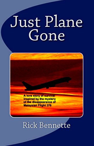 Just Plane Gone  by  Rick Bennette