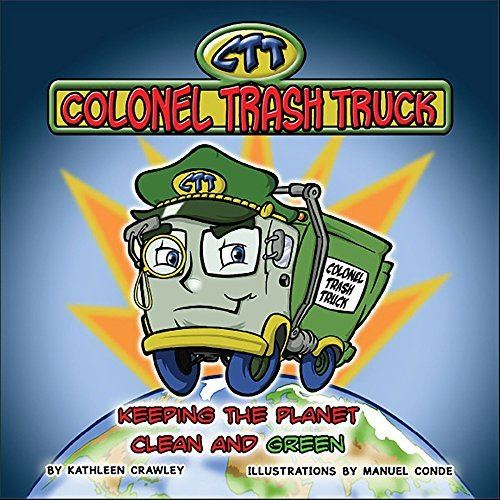 Colonel Trash Truck  by  Kathleen Crawley