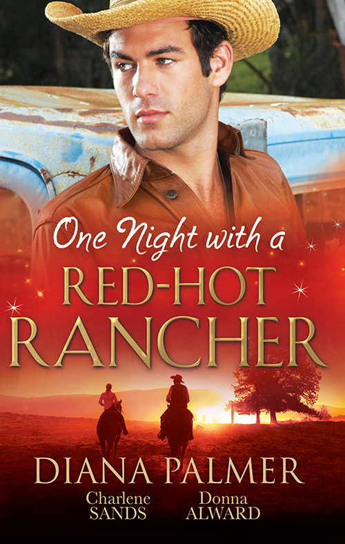 One Night With A Red-Hot Rancher/Tough To Tame/Carrying The Ranchers Heir/One Dance With The Cowboy  by  Diana Palmer