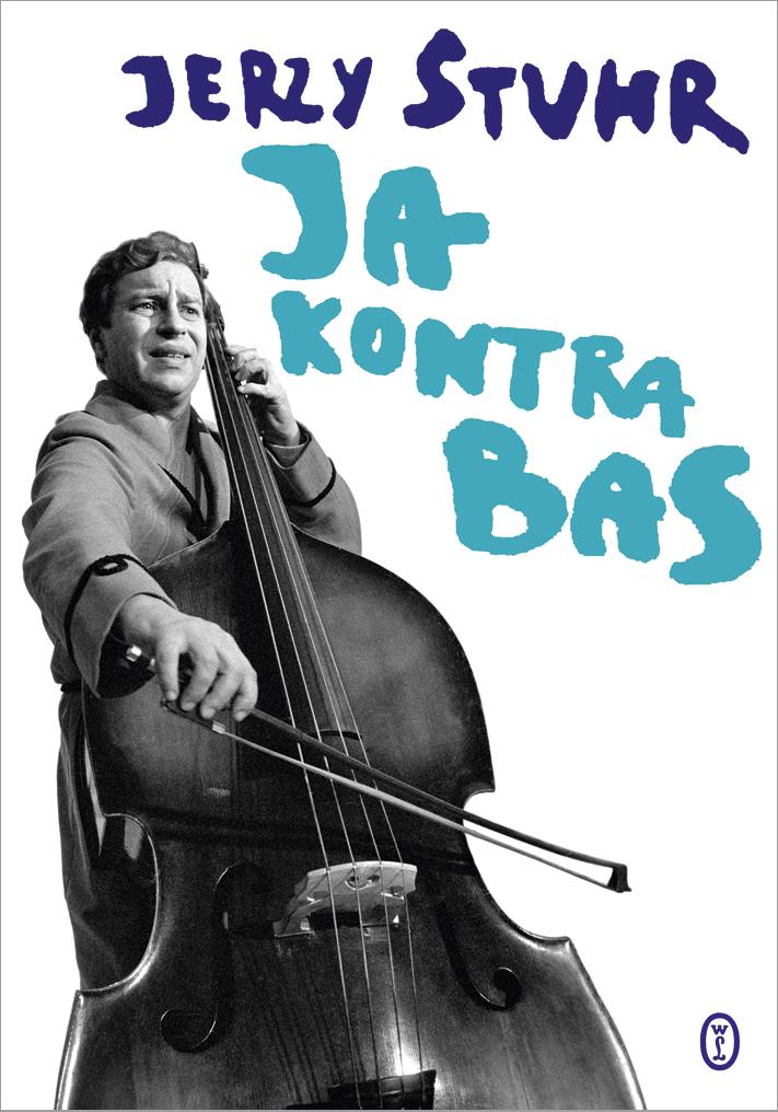 Ja kontra bas  by  Jerzy Stuhr