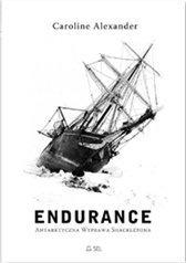 Endurance. Antarktyczna wyprawa Shackletona Caroline Alexander