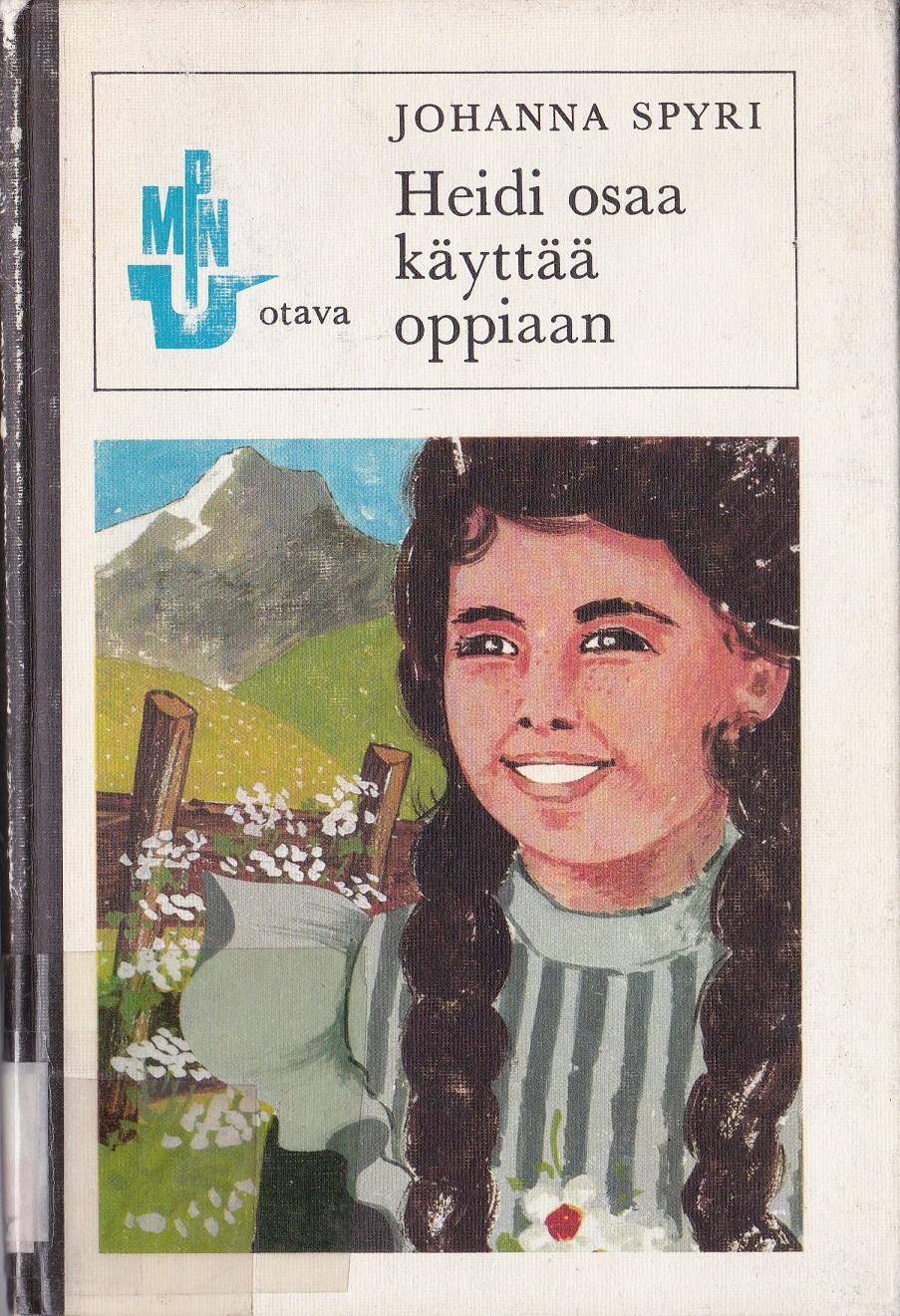 Heidi osaa käyttää oppiaan (Heidi #2)  by  Johanna Spyri