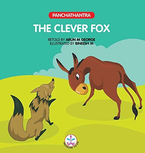 The Clever Fox  by  Arun M. George