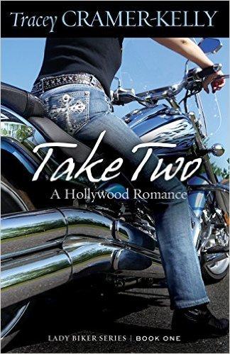 Take Two (Lady Biker #1) Tracey Cramer-Kelly