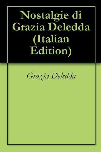 Nostalgie di Grazia Deledda Grazia Deledda