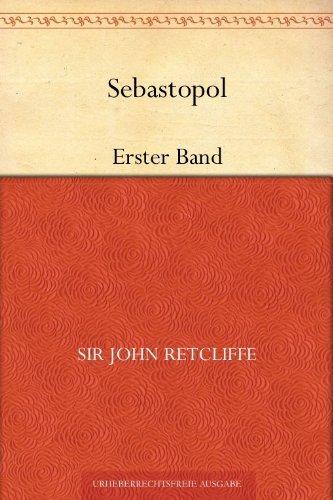 Sebastopol  by  John Retcliffe