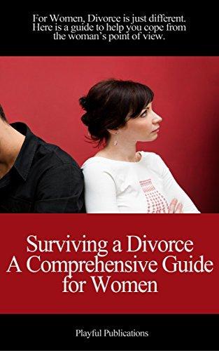 Surviving a Divorce - A Womans Point of View Playful Publications