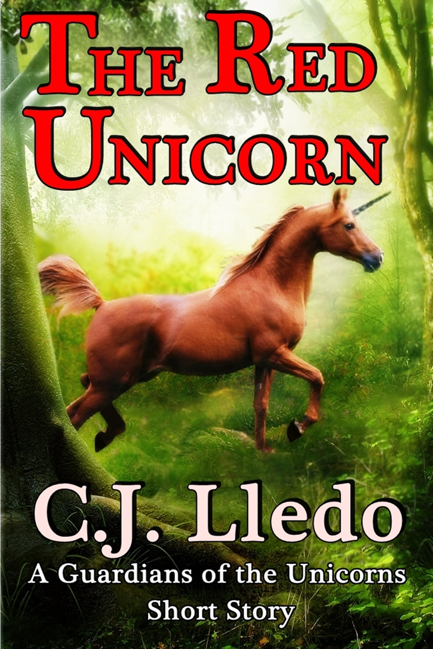 The Red Unicorn  by  C.J. Lledo
