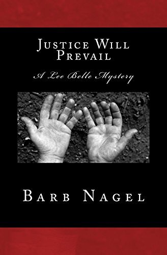 Justice Will Prevail  by  Barb Nagel